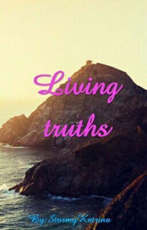 Living Truths by StormyKatrina