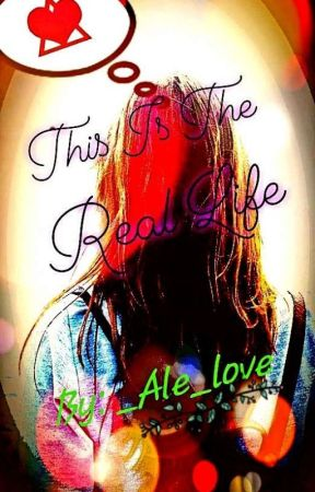 This is the Real Life by _Ale_love