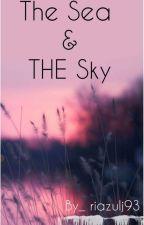 The Sea & The Sky by riazulj93