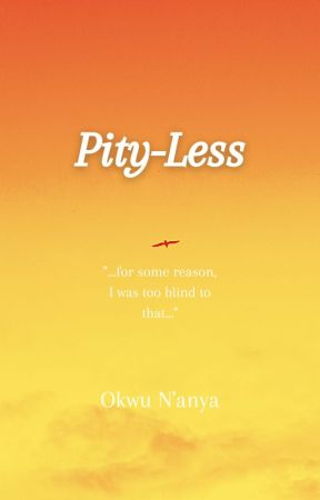 Pity-less by OkwuNanya01