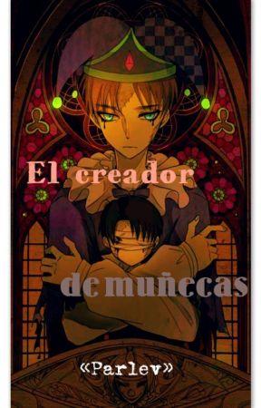 El Creador de Muñecas. by Parlev