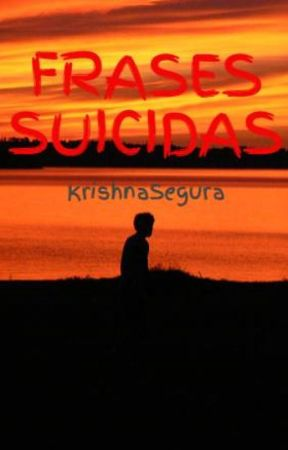 FRASES SUICIDAS by Muggle-360