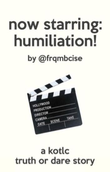 Now Starring: Humiliation! KOTLC