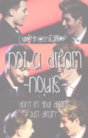 Not a Dream - Nouis by whynotnialler