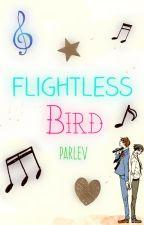 ~Flightless Bird.~ by Parlev