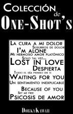 Colección de One-Shot's by DorkyKawaii