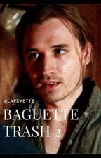 BAGUETTE TRASH 2 by lafxyette