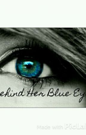 Behind Her Blue Eyes: by Devil_Within16