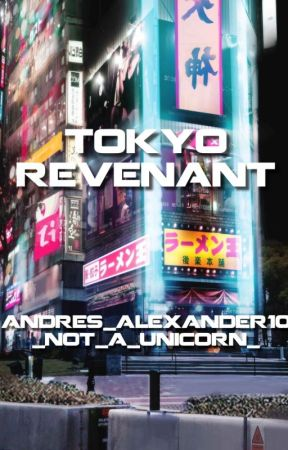Tokyo Revenant by _not_a_unicorn_