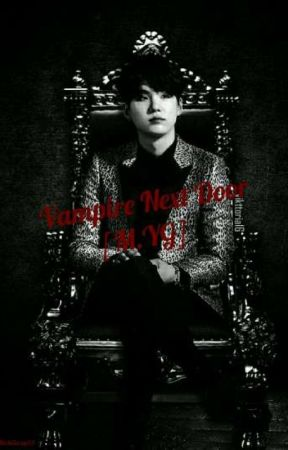 Vampire Next Door [M.YG] by MochiSwag93