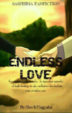 ENDLESS LOVE by Miss_Sherly