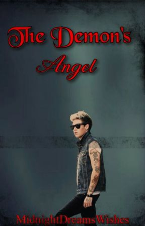 The Demon's Angel (N.H)  (Editing) by MidnightDreamsWishes