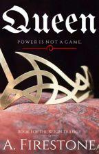Queen (REIGN #1) by Ashburn1198