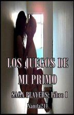 LOS JUEGOS DE MI PRIMO (PLAYERS I) by nanita241