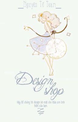 Đọc truyện Design Shop [Tạm đóng]