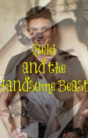 Beki and the Handsome Beast by asilojl27