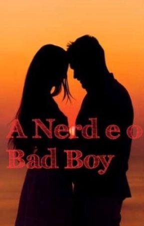 A Nerd e o Bad Boy by anajuliadragaV