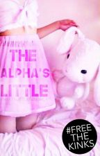The Alpha's Little (DDLG) by prettylittlefangirl4