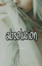 「Absolution」 HP by madnessinblue
