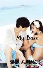 My Boss is Sex Addict by itsyouheart