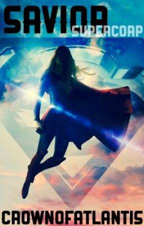 Savior || Supercorp by CrownOfAtlantis
