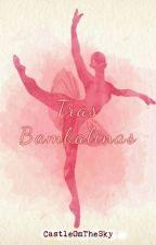 Tras Bambalinas -En edición by CastleOnTheSky