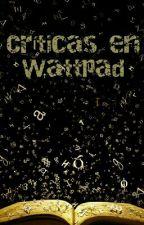 Críticas en Wattpad by Sycamdica