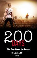 200 Days. by Cj_Writes04