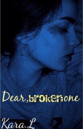 Dear,broken one by antiemetic-aesthetic