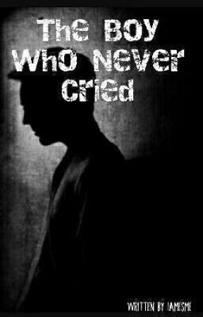 The Boy Who Never Cried  by iamesme