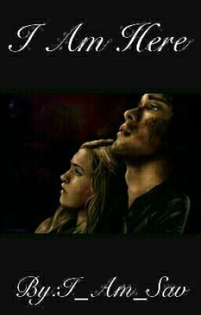 I Am Here (Bellarke) by Wires_Connect_Me