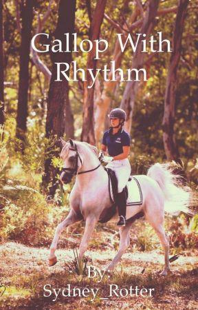 Gallop With Rhythm by Sydney_Rotter