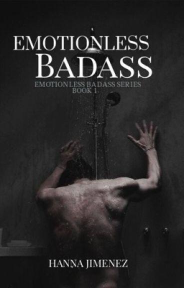 Emotionless Badass