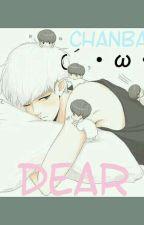 Dear [chanbaek yaoi] by beeconly