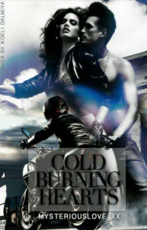 Cold Burning Hearts (Dark Chaos MC #1) #Wattys2019 by mysteriouslove_xx