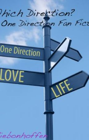 Which Direction? A One Direction Fan Fiction by AurelieBonhoffen