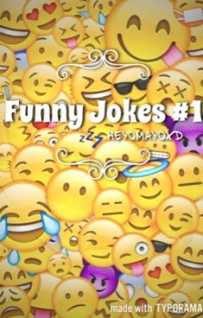 Funny Jokes✔️ by HeyoMayoXD