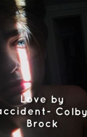 Love by accident~ Colby Brock by codythom204