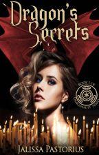 Dragon's Secrets Chapters 1-6 by JalissaPastorius
