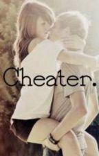 Cheater. by xxkrystaalxx