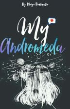 My Andromeda by mayaa_rgstn