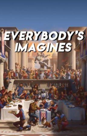 ✨ Everyone's imagines ✨ by jackisfinnsbabyboy