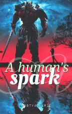 A Human's Spark [🇬🇧] by Wordsnaut