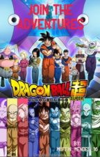 Join the adventures [DBS] by Muffin_Mendes_16