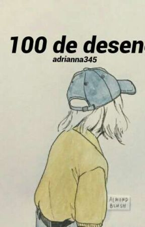 100 De Desene by adrianna345