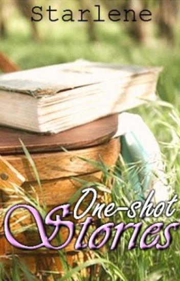 Oneshot Stories Compilation