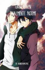 Haru e Rin: finalmente insieme. by AnnieYamazaki