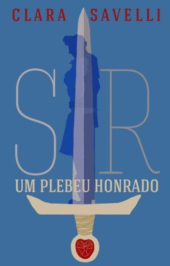 SIR: um plebeu honrado