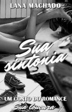 Sua sintonia by LaanaMachado