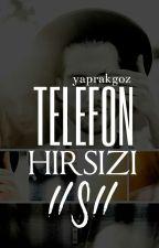 Telefon Hırsızı (TEXTİNG) by esrahanci